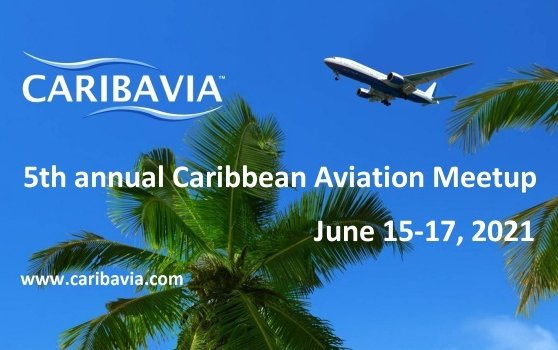 After corona crisis - Caribbean Aviation MeetUp set to be back