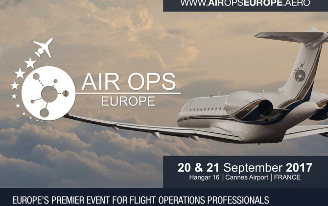 AIR OPS Europe 2017 – Europe's Premier Event for BizAv Flight Operations Professionals Again to Be Held in Cannes