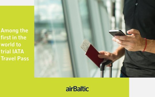 Among first airlines in the World to Trial IATA Travel Pass - airBaltic