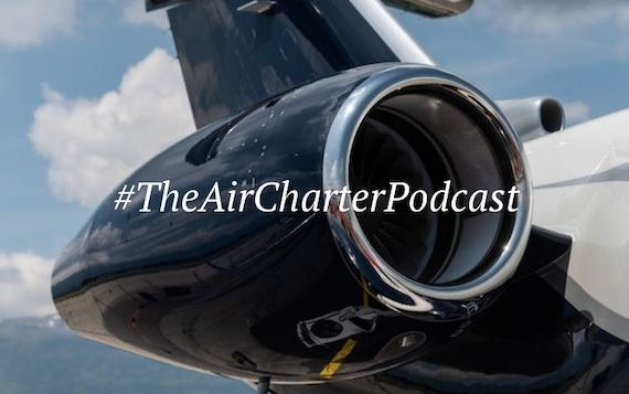 Be aware of bizav news and actual topics - The Air Charter Podcast