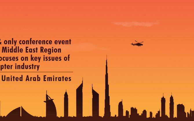 Dubai HeliConference debuting in 2017 to address challenges of Middle East's helicopter industry