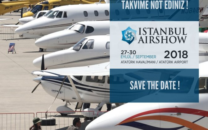 Istanbul Airshow is getting ready for welcoming Aviation World Giants