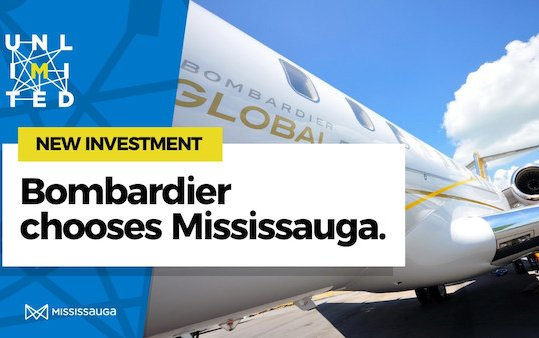 Mississauga Welcomes new Bombardier Global Manufacturing Centre