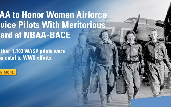 NBAA to Honor Women Airforce Service Pilots With Meritorious Award at NBAA-BACE