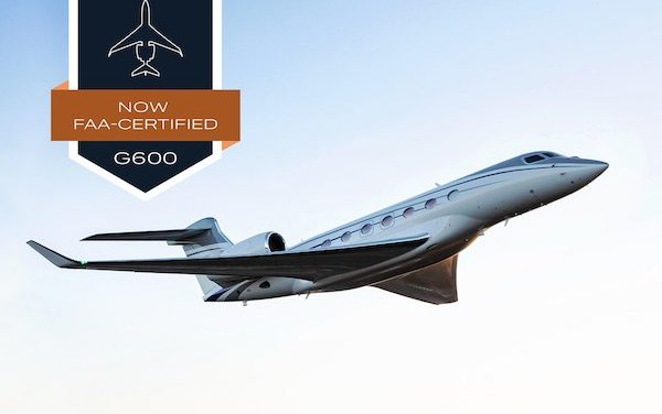 Officially certified by FAA - Gulfstream G600